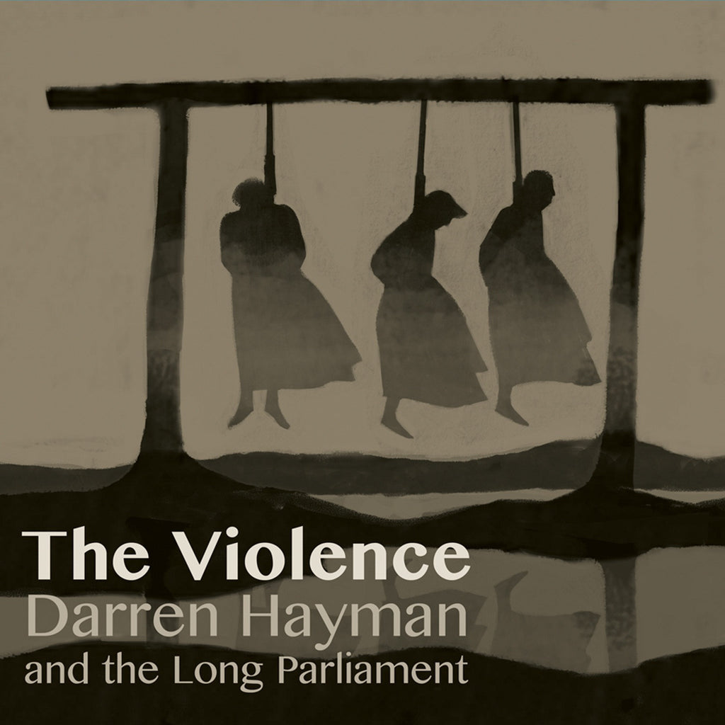 Darren Hayman And The Long Parliament 'The Violence' - Cargo Records UK