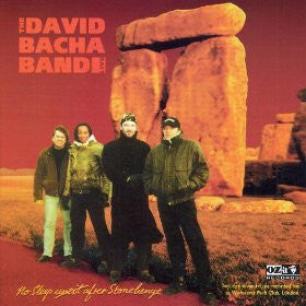 David Bacha Band 'No Sleep Until After Stonhenge' - Cargo Records UK