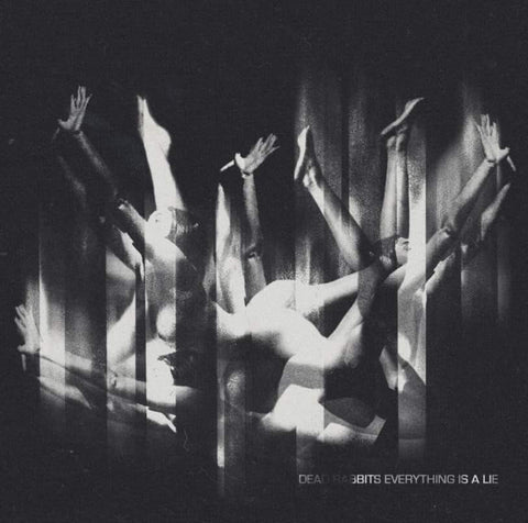 Dead Rabbits 'Everything Is A Lie' - Cargo Records UK