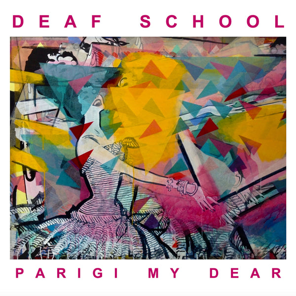 Deaf School 'Parigi My Dear' CD PRE-ORDER