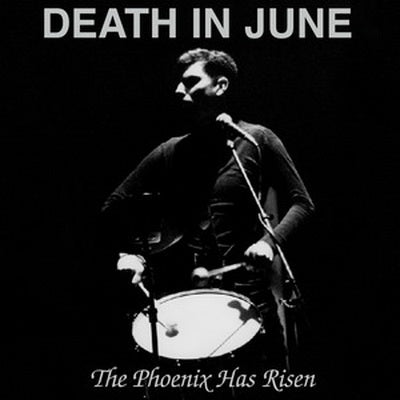 Death In June 'The Phoenix Has Risen' CD