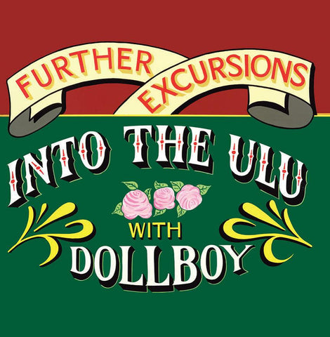 Dollboy ‎'Further Excursions Into The ULU With Dollboy' - Cargo Records UK