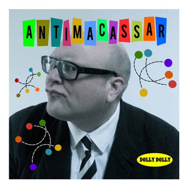 Dolly Dolly 'Antimacassar' - Cargo Records UK