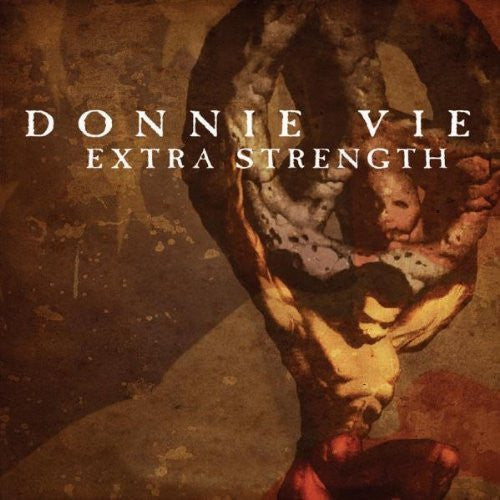 Donnie Vie 'Extra Strength' - Cargo Records UK