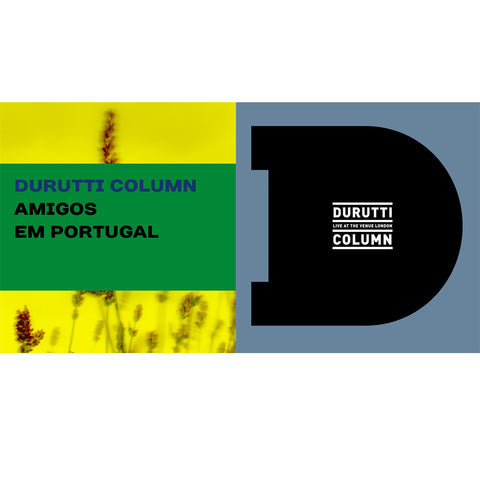 The Durutti Column 'Live At The Venue/Amigos Em Portugal' 2xLP Bundle - Cargo Records UK