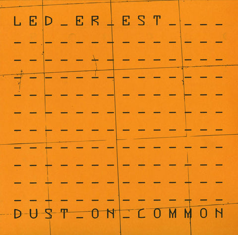 Led Er Est 'Dust On Common' - Cargo Records UK