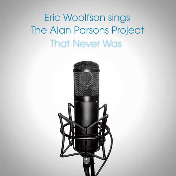 Eric Woolfson 'Sings The Alan Parsons Project That Never Was' - Cargo Records UK