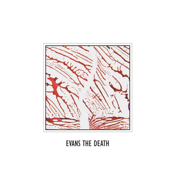 Evans The Death 'S-T' - Cargo Records UK