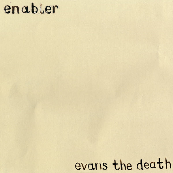 Evans The Death 'Enabler' - Cargo Records UK