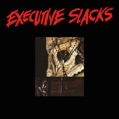 Executive Slacks 'Executive Slacks' - Cargo Records UK