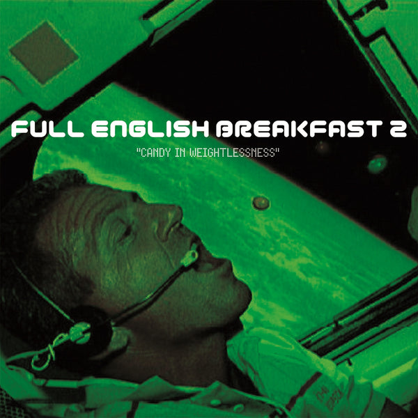 Full English Breakfast 'Candy In Weightlessness' - Cargo Records UK