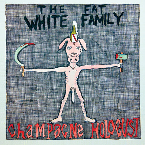 The Fat White Family 'Champagne Holocaust' - Cargo Records UK