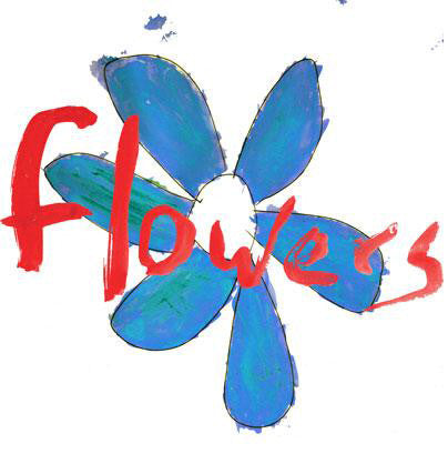 Flowers 'Do What You Want To, It's What You Should Do' - Cargo Records UK