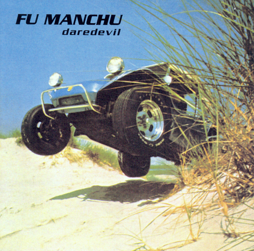 Fu Manchu 'Daredevil (Remastered)' - Cargo Records UK - 1