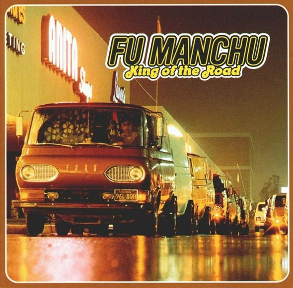 Fu Manchu 'King Of The Road' - Cargo Records UK - 1