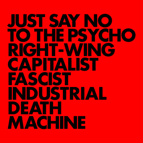 Gnod 'Just Say No To The Psycho Right-Wing Capitalist Fascist Industrial Death Machine' PRE-ORDER