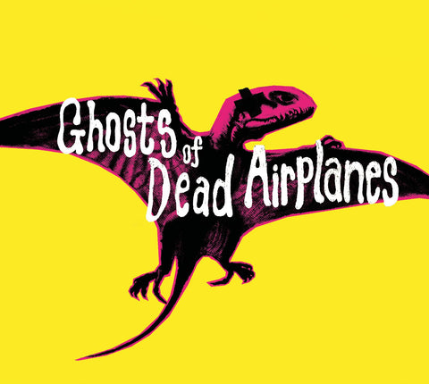 Ghosts of Dead Airplanes 'The Yellow E.P.' - Cargo Records UK