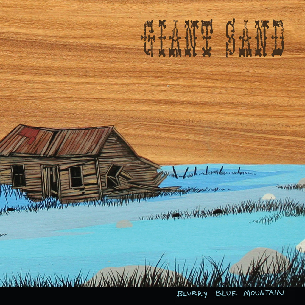 Giant Sand 'Blurry Blue Mountain' - Cargo Records UK