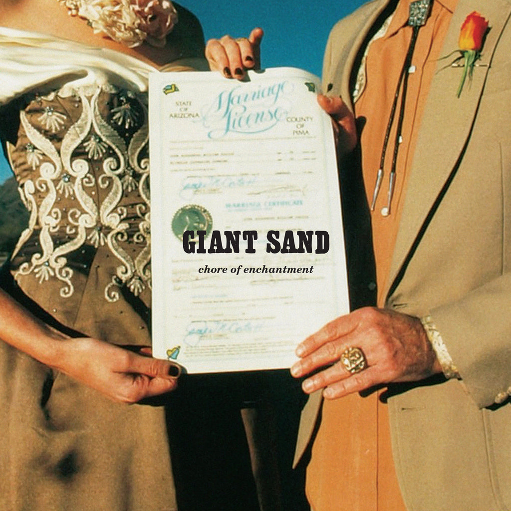 Giant Sand 'Chore Of Enchantment' - Cargo Records UK
