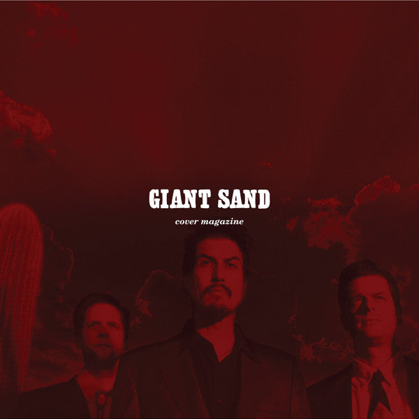 Giant Sand 'Cover Magazine (25th Anniversary Edition)' - Cargo Records UK