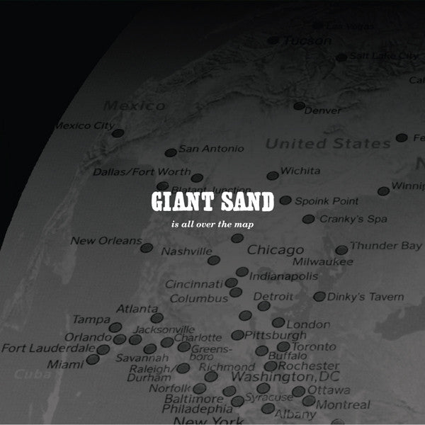 Giant Sand 'Is All Over The Map (25th Anniversary Edition)' - Cargo Records UK