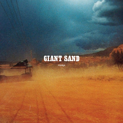 Giant Sand 'Ramp (25th Anniversary Edition)' - Cargo Records UK