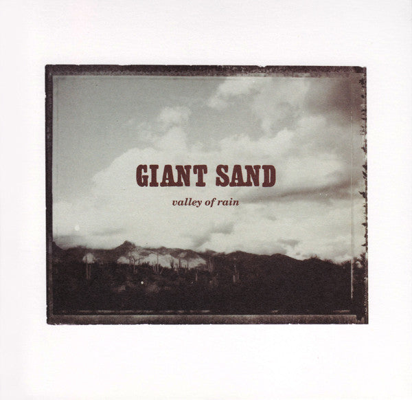 Giant Sand 'Valley Of Rain (25th anniversary Edition)' - Cargo Records UK