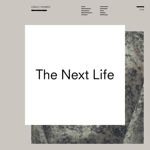 Girls Names 'The Next Life' - Cargo Records UK