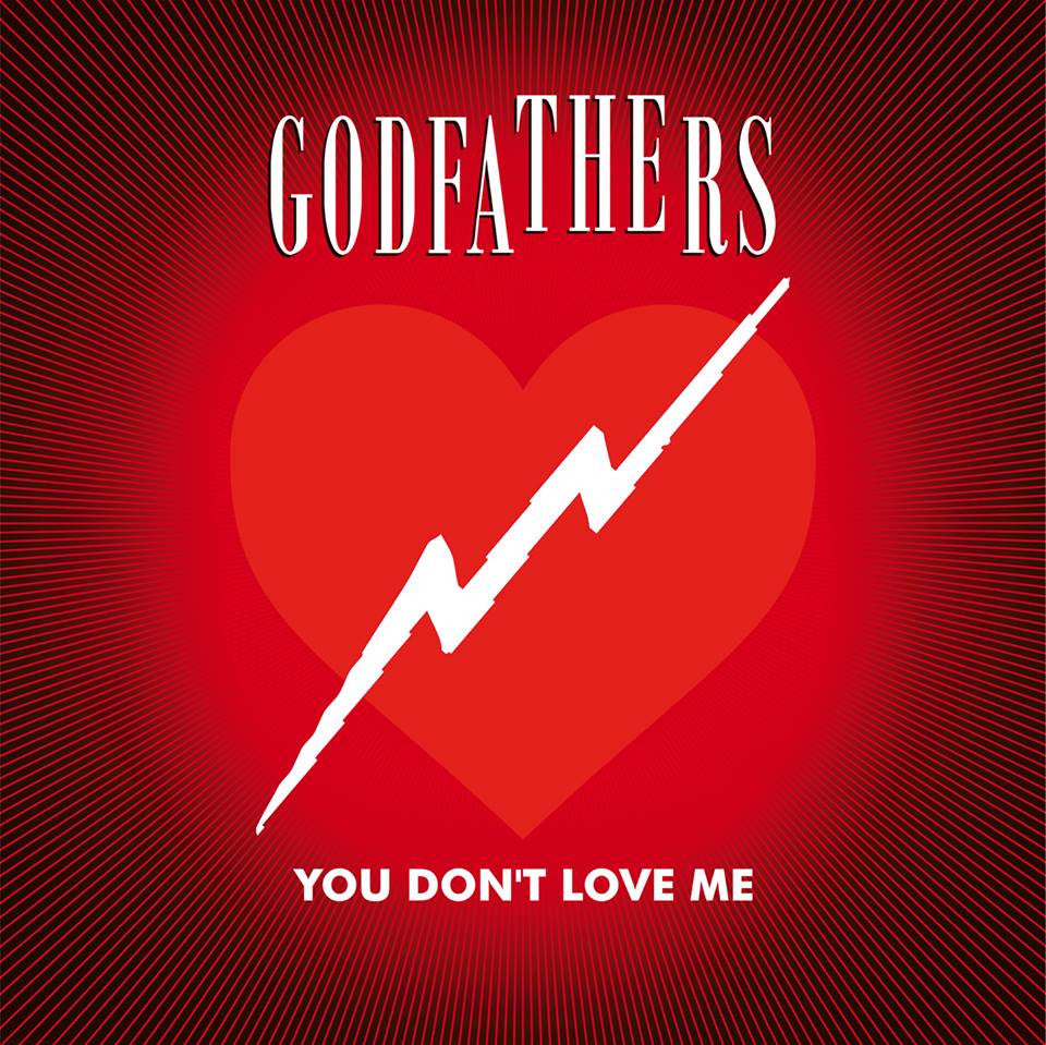 The Godfathers 'You Don't Love Me' PRE-ORDER - Cargo Records UK