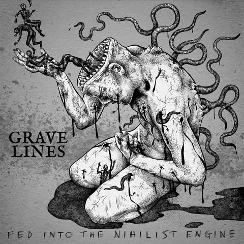 Grave Lines 'Fed Into The Nihilist Engine' PRE-ORDER