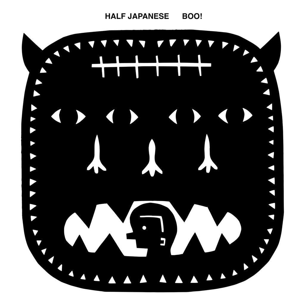 Half Japanese 'Boo!' - Cargo Records UK