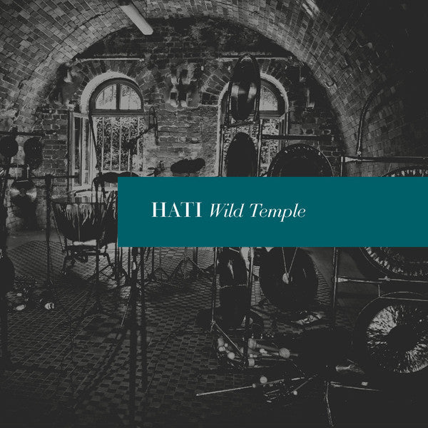 Hati 'Wild Temple' - Cargo Records UK