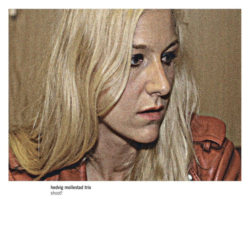 Hedvig Mollestad Trio 'Shoot' - Cargo Records UK