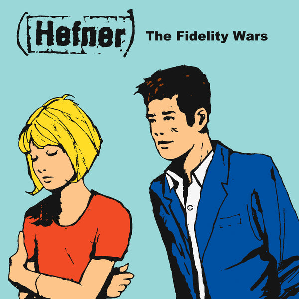 Hefner 'The Fidelity Wars' Vinyl LP PRE-ORDER