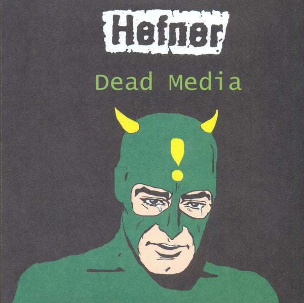 Hefner 'Dead Media' - Cargo Records UK