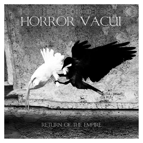 Horror Vacui 'Return of the Empire' - Cargo Records UK