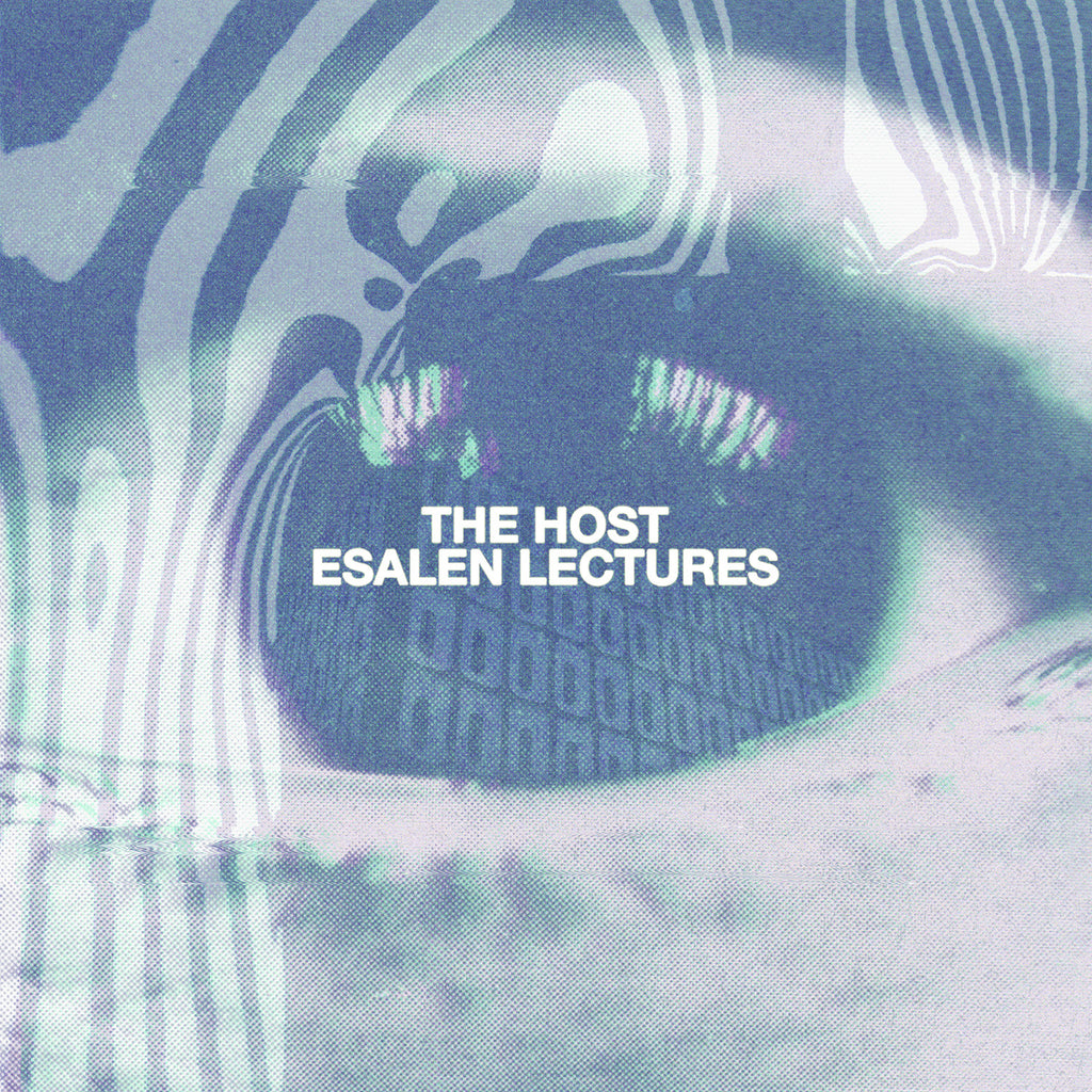 The Host 'Esalen Lectures' - Cargo Records UK