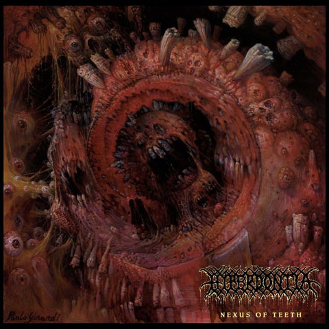 Hyperdontia 'Nexus Of Teeth' Vinyl LP