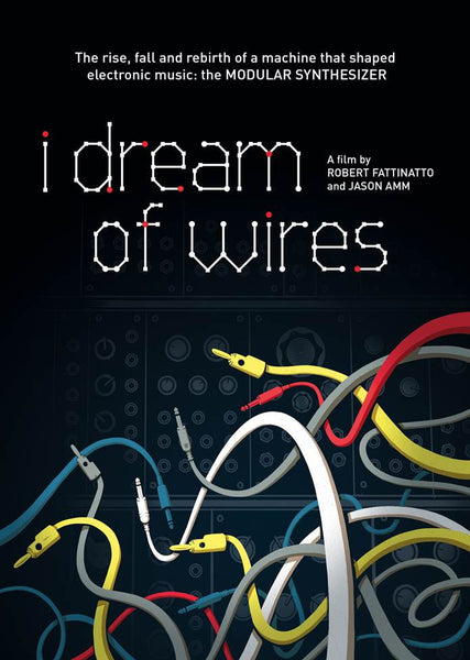 I Dream Of Wires a Film by Robert Fattinatto and Jason Amm - Cargo Records UK