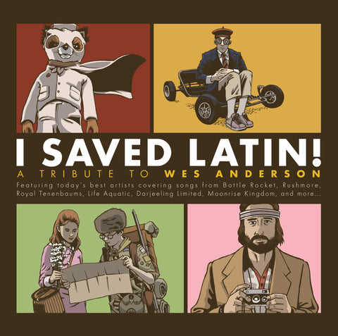 Various Artists 'I Saved Latin! A Tribute to Wes Anderson' PRE-ORDER - Cargo Records UK