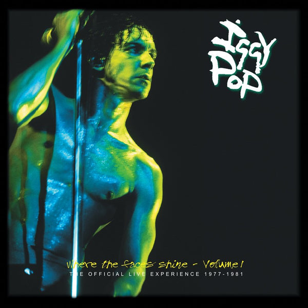 Iggy Pop 'Where The Faces Shine - Volume 1' - Cargo Records UK