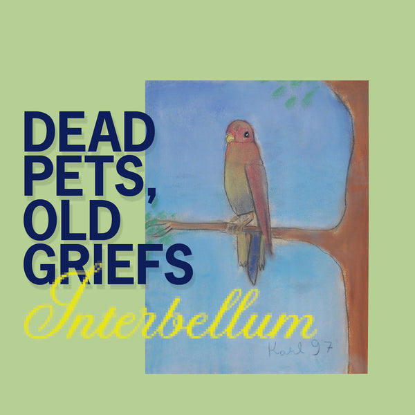 Interbellum 'Dead Pets, Old Griefs' CD