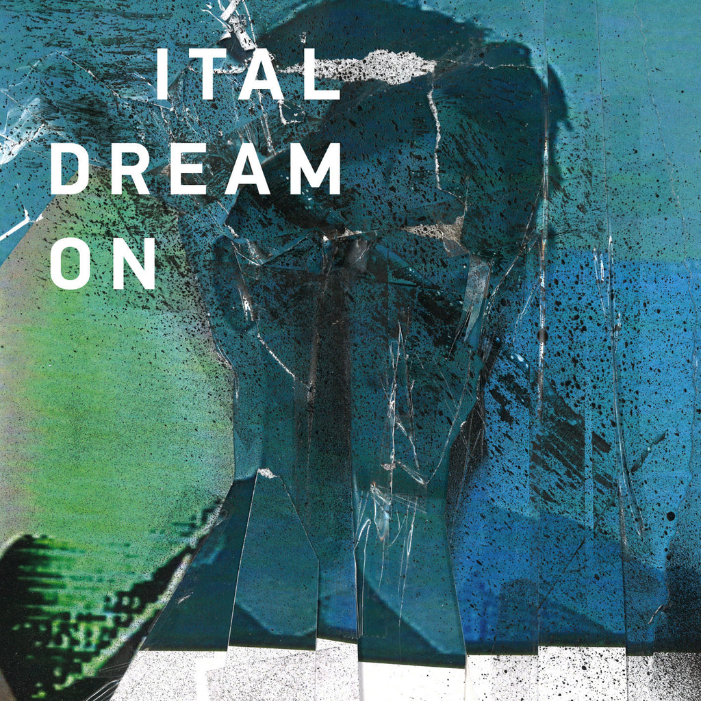 Ital 'Dream On' - Cargo Records UK