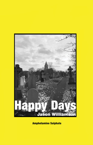 Jason Williamson 'Happy Days' Book