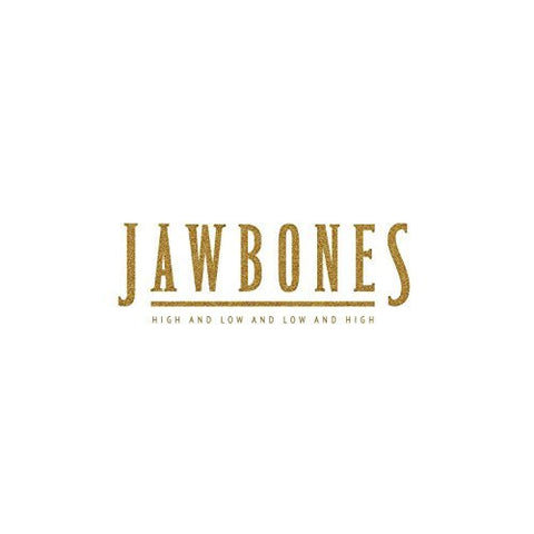 Jawbones 'High And Low And Low And High' PRE-ORDER - Cargo Records UK