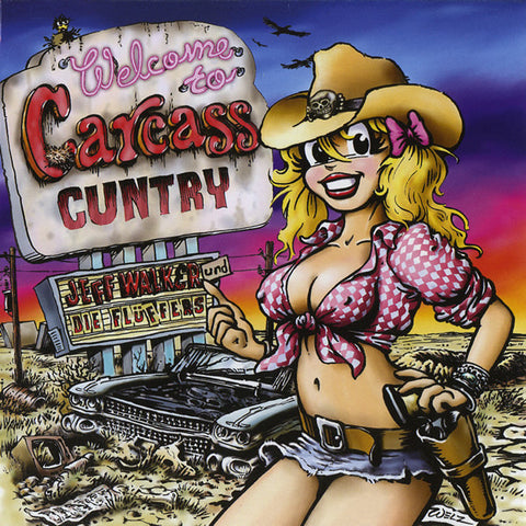 Jeff Walker und Die Fluffers 'Welcome To Carcass Cuntry' - Cargo Records UK