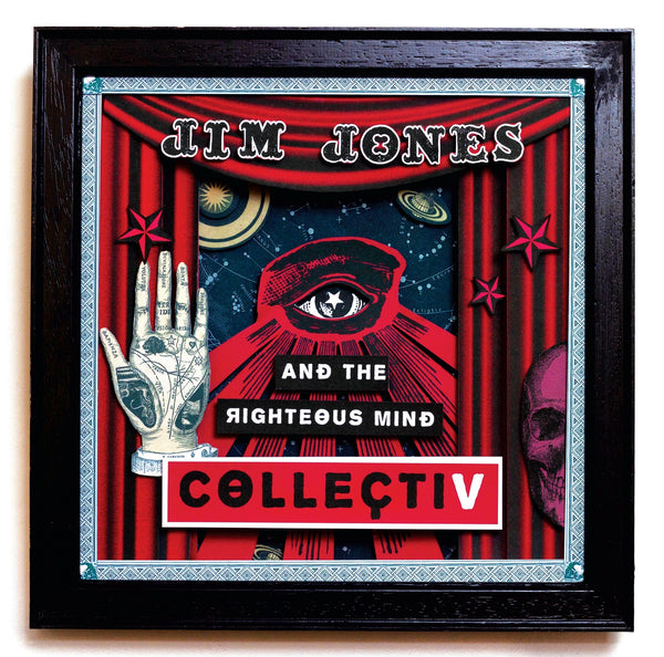 Jim Jones & The Righteous Mind 'CollectiV' PRE-ORDER