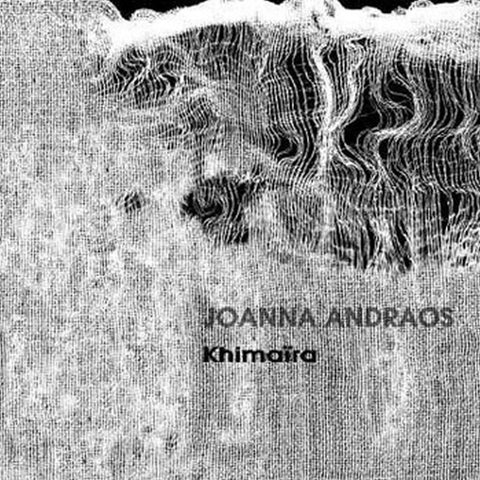 Joanna Andraos 'Khimaira' - Cargo Records UK