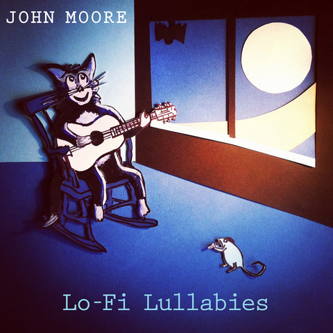 John Moore 'Lo-Fi Lullabies' - Cargo Records UK