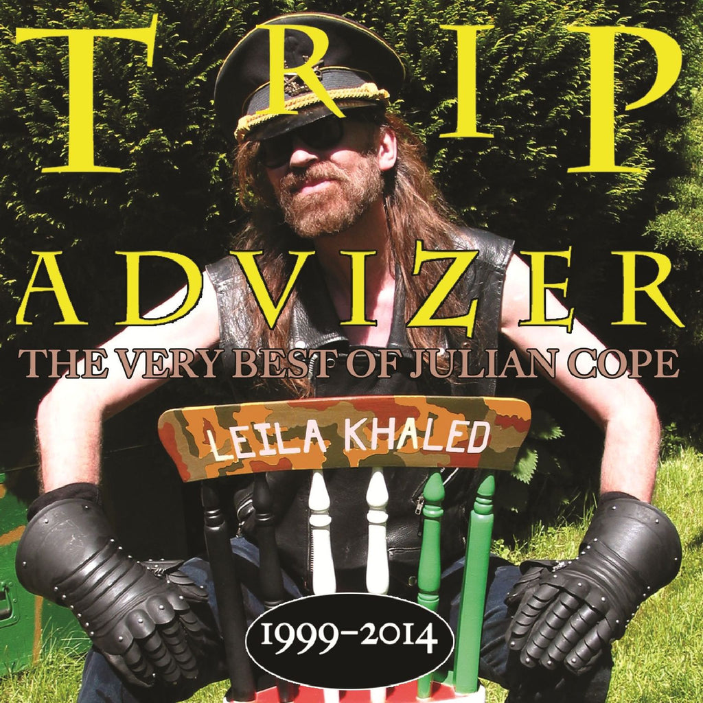 Julian Cope 'Trip Advizer (The Very Best Of Julian Cope 1999-2014)' - Cargo Records UK